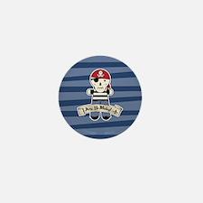Arg Ye Matey Pirate Mini Button