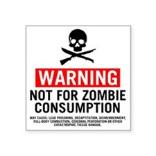 "ZombieConsumptionNoBG2 Square Sticker 3"" x 3"""