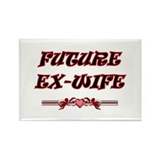 Future Ex-Wife Rectangle Magnet