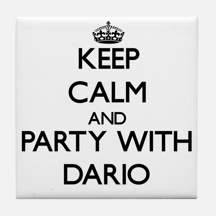 Keep Calm and Party with Dario Tile Coaster