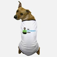 The Matt Bennett Show Dog T-Shirt