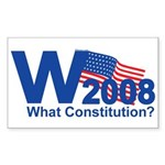 W 2008-What Constitution? Rectangle Sticker