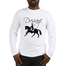 Dressage Horse Canter, Saying Long Sleeve T-Shirt