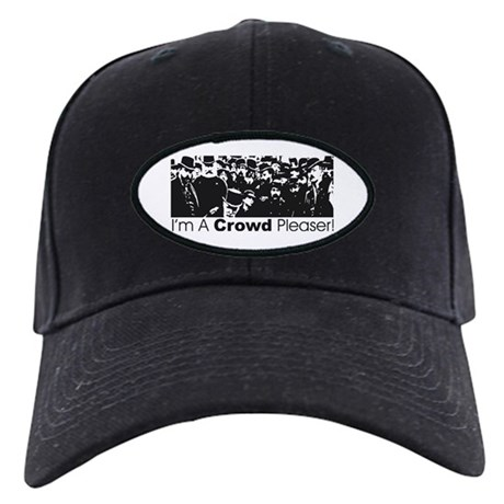 Crowd Pleaser Black Cap