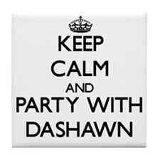 Keep Calm and Party with Dashawn Tile Coaster