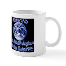Earth....Insane Mug