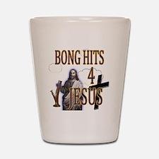bonghits4jesusshirt10c copy Shot Glass