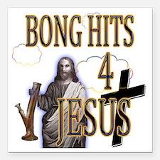"""bonghits4jesusshirt10c c Square Car Magnet 3"""" x 3"""""""