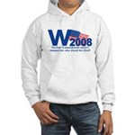 W in 2008 Joke Hooded Sweatshirt