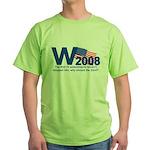 W in 2008 Joke Green T-Shirt