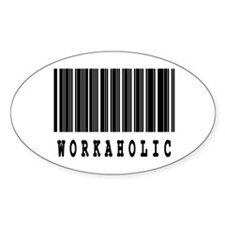 Workaholic Barcode Design Oval Decal
