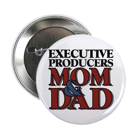 """Executive Producers New Mom & Dad 2.25"""" Button (10"""