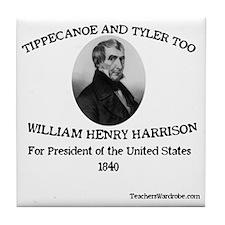 Tippecanoe and Tyler Too Tile Coaster