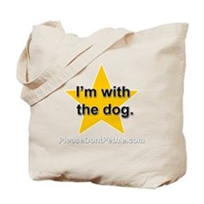 Im with the dog apparel plus size Tote Bag