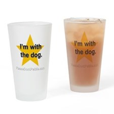 Im with the dog apparel plus size Drinking Glass