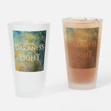 PSTR-from darkness to light Drinking Glass