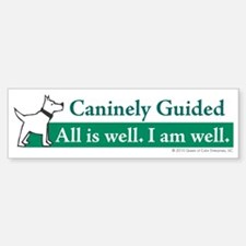 Caninely Well-Guided Bumper Bumper Sticker