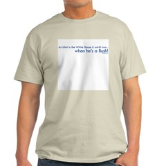 Idiot in the White House Ash Grey T-Shirt