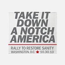 Take it down a notch Throw Blanket
