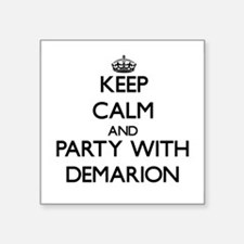 Keep Calm and Party with Demarion Sticker