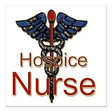 "CAD. Hospice Nurse  Square Car Magnet 3"" x 3"""