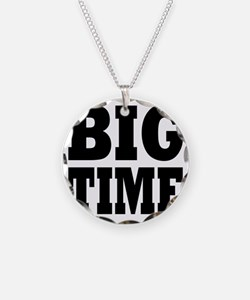 BIG TIME Necklace
