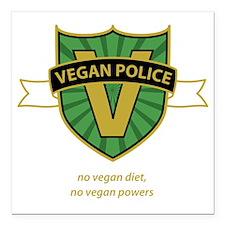 """vegan police 3 Square Car Magnet 3"""" x 3"""""""