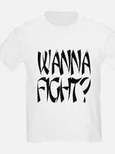 Wanna Fight? Kids T-Shirt