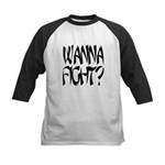 Wanna Fight? Kids Baseball Jersey