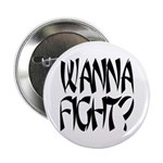 Wanna Fight? Button
