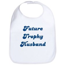 Future Trophy Husband Bib