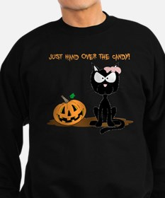 Just Hand Over The Candy Cat Sweatshirt