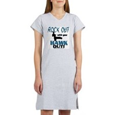 Rock Out With Your Hawk Out Com Women's Nightshirt