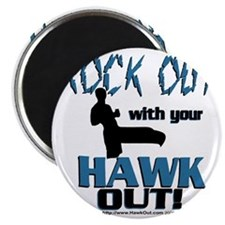 Rock Out With Your Hawk Out Com Magnet