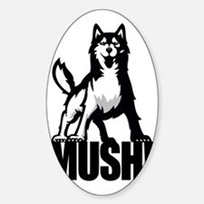 HUSKY MUSH2 Sticker (Oval)