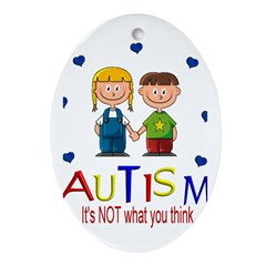 Autism It's not what you thin Oval Ornament