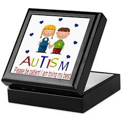 Autism~Please be Patient I'm Keepsake Box