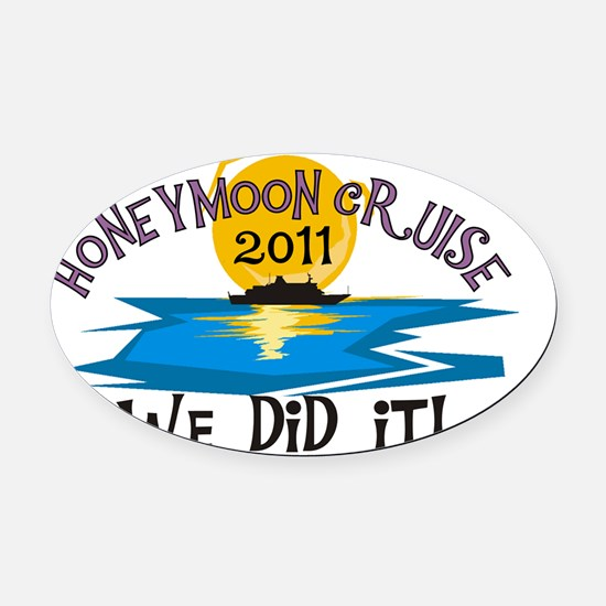 2011HONEYMOONCRUISEWEDIDIT Oval Car Magnet