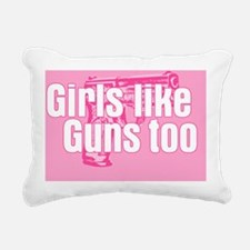 girls like guns Rectangular Canvas Pillow