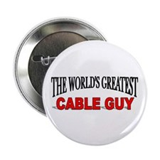 """The World's Greatest Cable Guy"" Button"