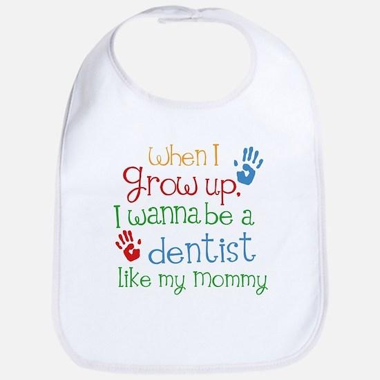 Dentist Like Mommy Baby Bib
