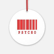 Psycho Barcode Design Ornament (Round)