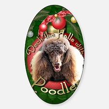 DeckHalls_Poodles_Chocolate Sticker (Oval)