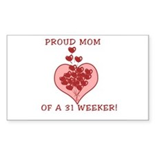 Proud mom of a 31 weeker! Rectangle Decal