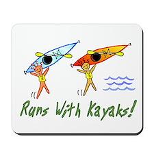 Runs with Kayaks Mousepad