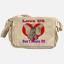 Love US Dont Abuse US Messenger Bag