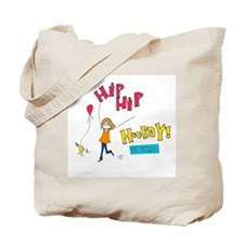 Three Cheers for Today Tote Bag