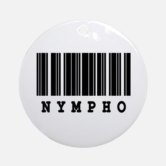 Nympho Barcode Design Ornament (Round)