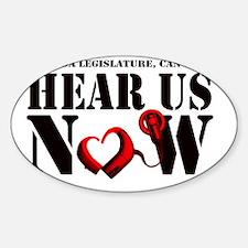 Hear Us Now Sticker (Oval)