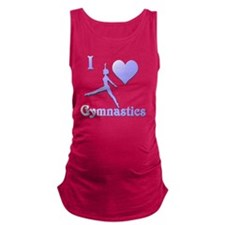 i love gymnastics #7 Maternity Tank Top